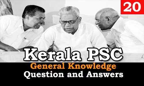 Kerala PSC General Knowledge Question and Answers - 20