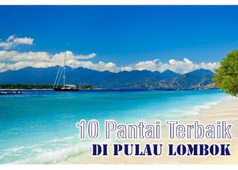 10 Pantai Terbaik di Pulau Lombok - Yuk Kita Cari Keunikannya