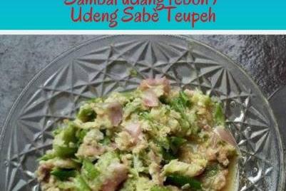 Kuliner Aceh, Sambal Udang Rebon / Udeng Sabè Teupeh