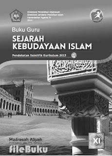 SKI (Sejarah Kebudayaan Islam) Buku Guru Kelas 11-XI Kurikulum 2013 Revisi