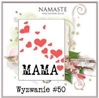 http://swiatnamaste.blogspot.it/2016/05/wyzwanie-50-mama.html
