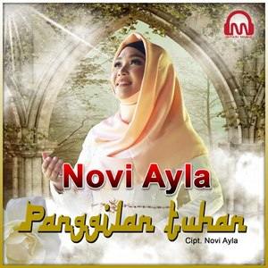 Novi Ayla - Panggilan Tuhan