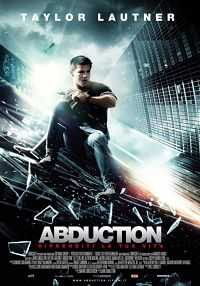 Abduction 2011 300mb Hindi Dubbed Download Dual Audio