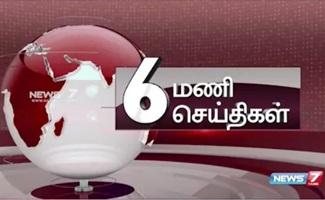6PM News 13-05-2018 News 7 Tamil