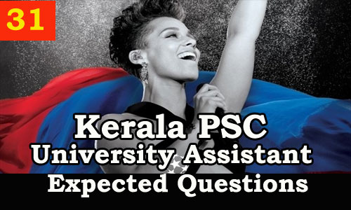 Kerala PSC : Expected Question for University Assistant Exam - 31