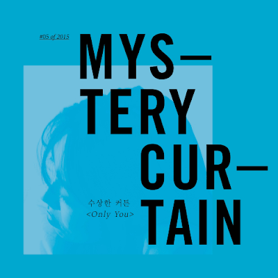 [Single] MYSTERY CURTAIN – 수상한 커튼의 일년 #05 of 2015 Only You