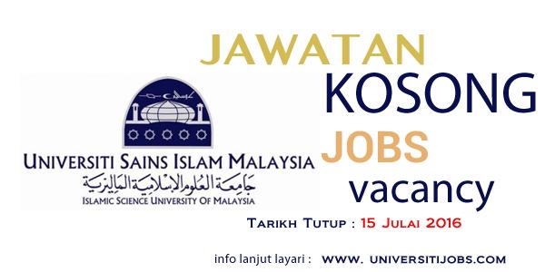Jawatan Kosong Universiti Sains Islam Malaysia Terkini Julai 2016- USIM 2016