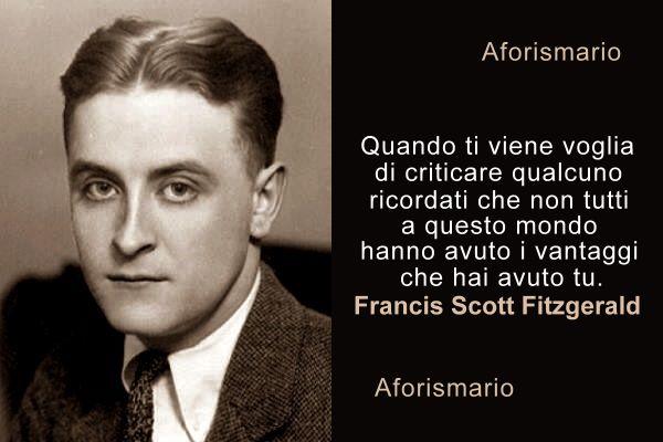 Aforismario Le Migliori Frasi E Citazioni Di Francis Scott Fitzgerald