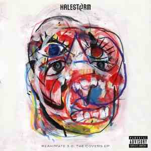 Halestorm - ReAniMate 3.0: The CoVeRs