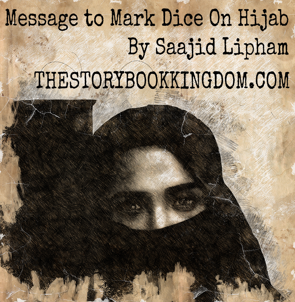Message to Mark Dice On Hijab By Saajid Lipham