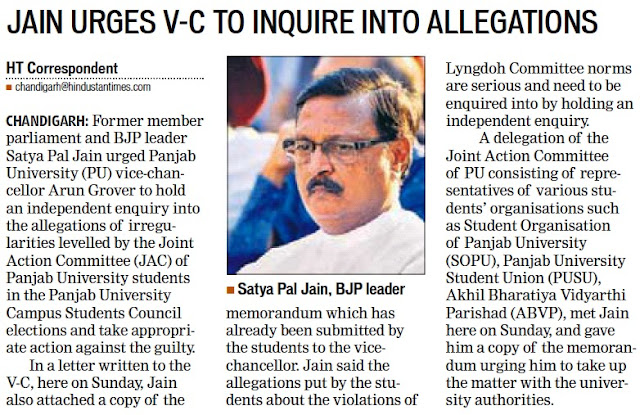 Former member parliament and BJP leader Satya Pal Jain urged Panjab University (PU) vice-chancellor Arun Grover to hold an independent enquiry into the allegations of irregularities levelled by the Joint Action Committee (JAC) of Panjab University students in the Panjab University Campus Students Council elections and take appropriate action against the guilty.
