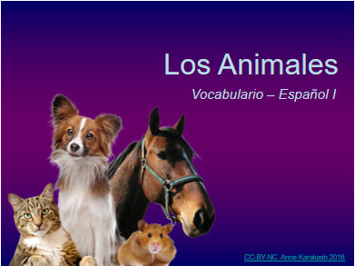 Los Animales - a free vocabulary Power Point for Spanish class by AnneK at Confesiones y Realidades Blog