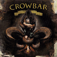 "Crowbar - ""The Serpent Only Lies"""