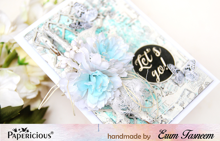 Papericious Let's Go | Shabby Chic Mixed Media Card by Erum Tasneem | @pr0digy0