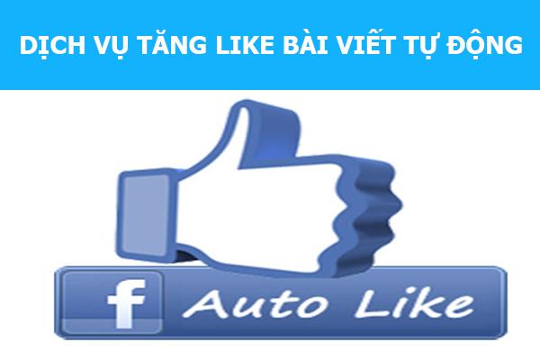 cach tu dong like facebook nhanh chong nhat