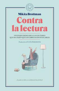 Contra la lectura, Mikita Brottman
