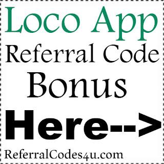 Loco App Referral Code, Loco App Invite Code & Loco App Sign Up Bonus