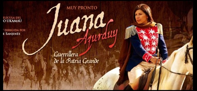 "Juana Azurduy ""Guerrillera de la Patria Grande"" (2016): película boliviana"