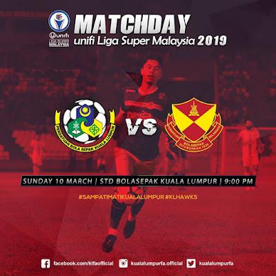 Live Streaming Kuala Lumpur vs Selangor Liga Super 10.3.2019