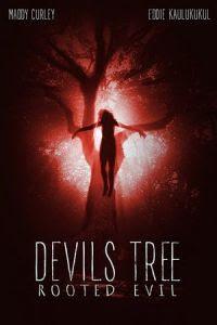 Download Film Devil's Tree: Rooted Evil (2018) Subtitle Indonesia