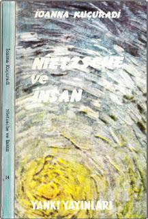 İoanna Kuçuradi - Nietzsche ve İnsan