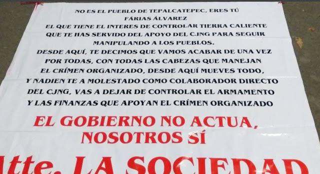 Aparecen Narcomantas en Michoacan contra el Abuelo Farias y el CJNG