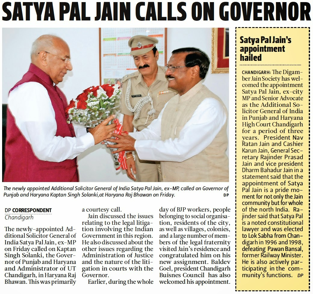 The newly appointed Additional Solicitor General of India Satya Pal Jain, ex-mp, called on Governor of Punjab and Haryana Kaptan Singh Solanki, at Haryana Raj Bhawan on Friday.