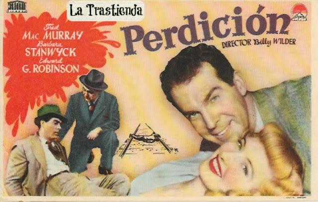 Programa de Cine - Perdición - Fred MacMurray - Barbara Stanwyck - Edward G. Robinson