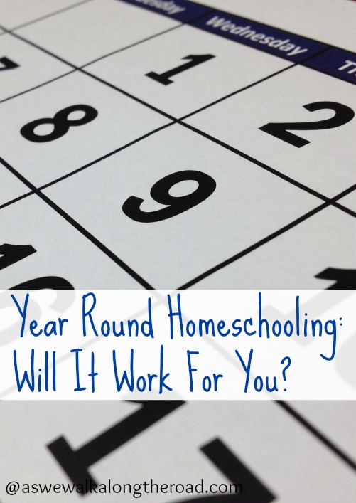 Will year round homeschooling work for you?
