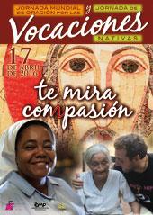 """""""Te mira con pasión"""" lema de las jornadas vocacionales 2016"""