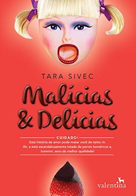 [Resenhas] Malícias e Delícias, de Tara Sivec @Valentina