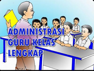 Administrasi Guru Kelas Lengkap