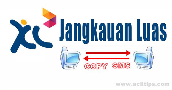 Cara Copy SMS Orang Lain Dari Kartu XL - www aciltips.com