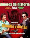 Amores De Historia: Claudio y Adrián