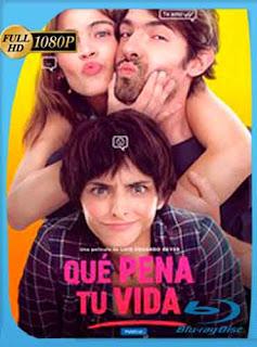 Que pena tu vida (2016) HD [1080p] Latino [GoogleDrive] DizonHD