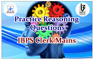 Reasoning Questions (Mixed Quiz) for IBPS Clerk Mains
