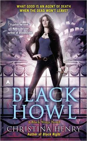 Review - Black Howl by Christina Henry - 4 Qwills