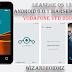 Como Atualizar O  Vodafone VFD 200 Smart First 7 para  Android 6.0.1 Marshmallow via Leanege OS 13