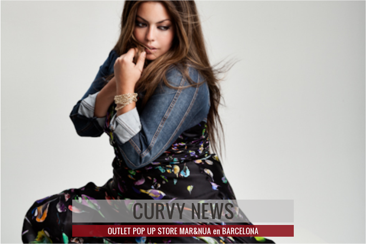 MAR&NUA Outlet en Barcelona · Curvy News