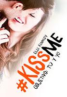 Objetivo: tú y yo (#KissMe 2) Elle Kennedy