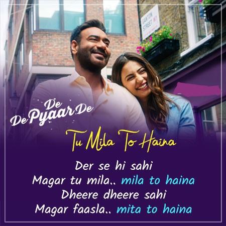Tu Mila To Haina Lyrics – Arijit Singh | De De Pyaar De