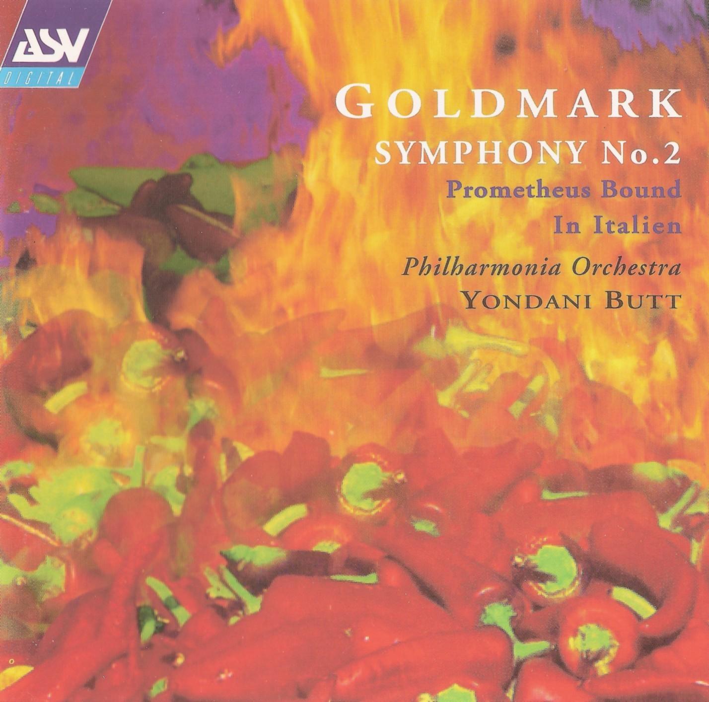 Magical Journey Karl Goldmark Symphony No 2 Promotheus Bound In Italien Yondani Butt