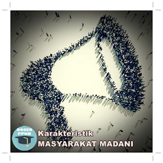 Masyarakat Madani, Pengertian Masyarakat Madani, Masyarakat Madani Adalah, Ciri ciri Masyarakat Madani, Karakteristik Masyarakat Madani, Masyarakat Madani dalam Islam, Konsep Masyarakat Madani