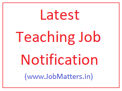 image : Latest Teaching Job Notification 2017 @ JobMatters.in