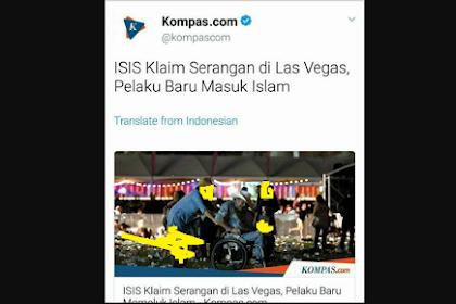 Sebut Pelaku Penembakan Las Vegas Seorang Muslim, Kompas Kembali Lukai Hati Umat Islam! Padahal Faktanya?