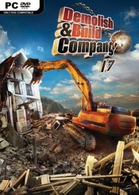 Demolish & Build Company 2017 PC - Torrent