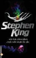 Kéo Dài Công Bằng Cuộc Hôn Nhân Êm ấm - Stephen King
