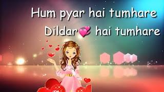 Hum Pyar Hai Tumhare Whatsapp Status Love Video