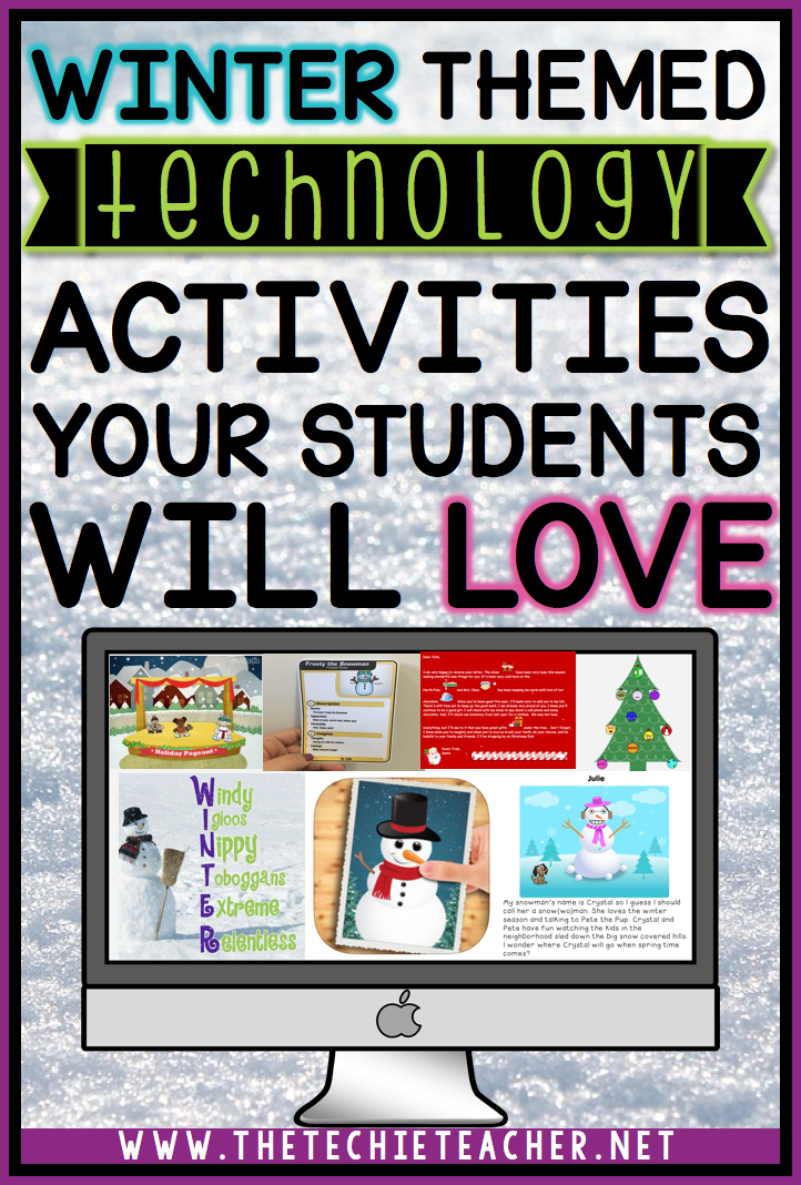 Winter themed technology activities your students will love: Ideas for Laptops, Chromebooks and iPads