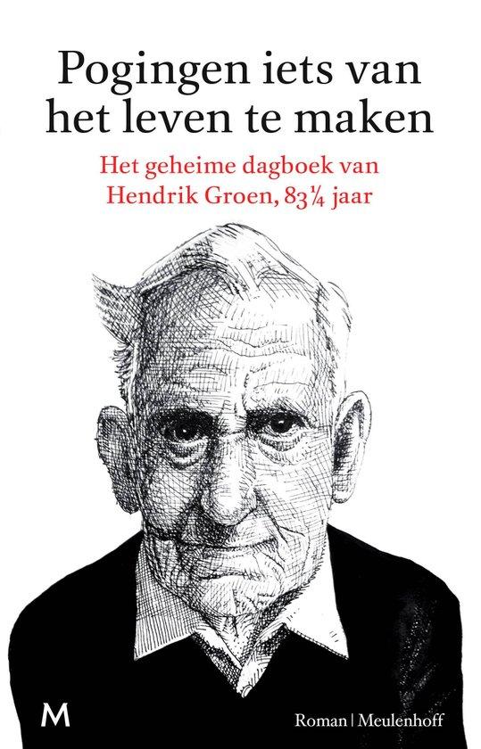 het geheime dagboek van Hendrik Groen